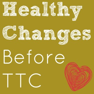 healthy changes before TTC